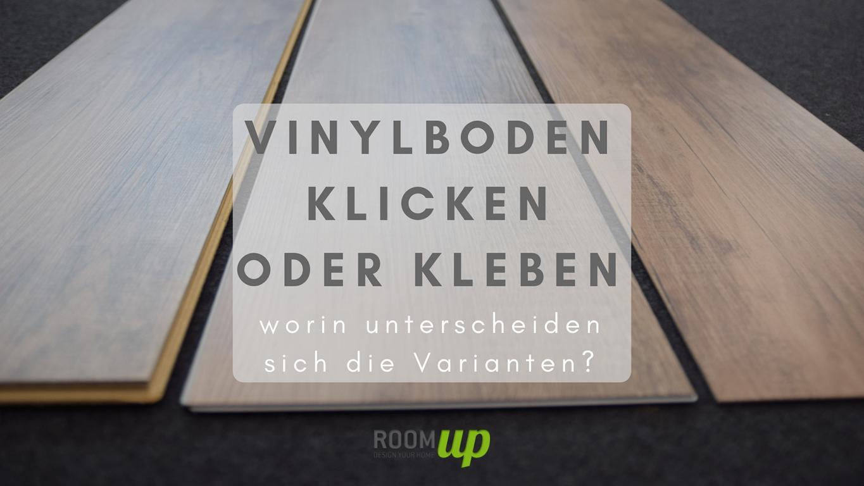 Vinylboden klicken oder kleben – Worin unterscheiden sich die Varianten?