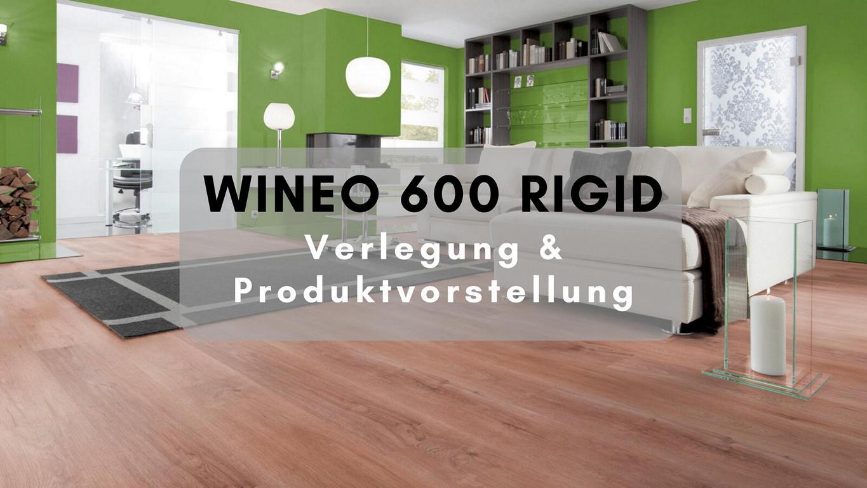 WINEO 600 Rigid Vinyl Verlegung & Produktvorstellung